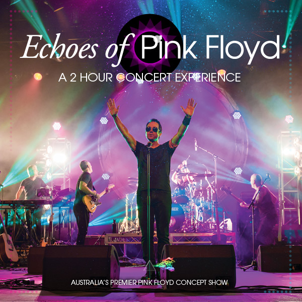Echoes of Pink Floyd - Astor Theatre