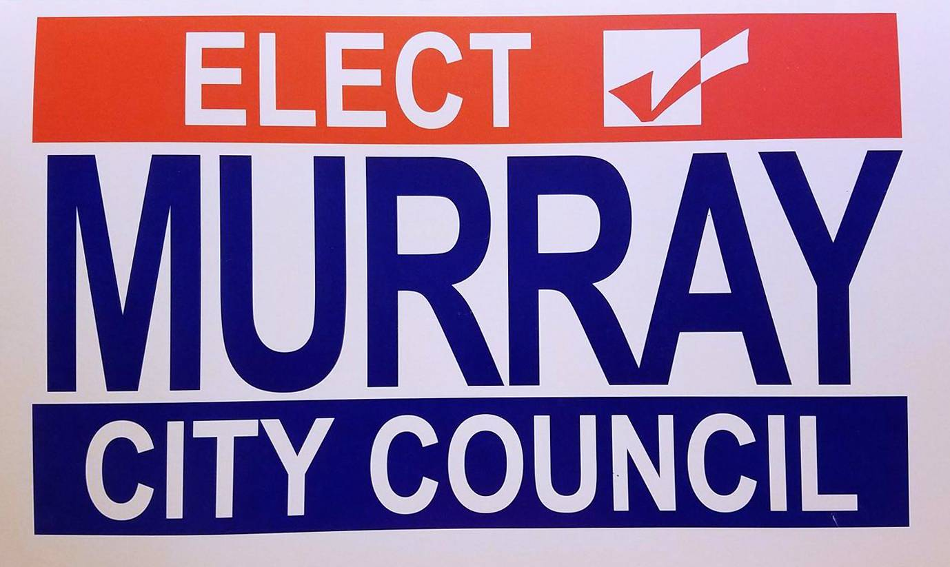 Elect Murray City Council campaign sign