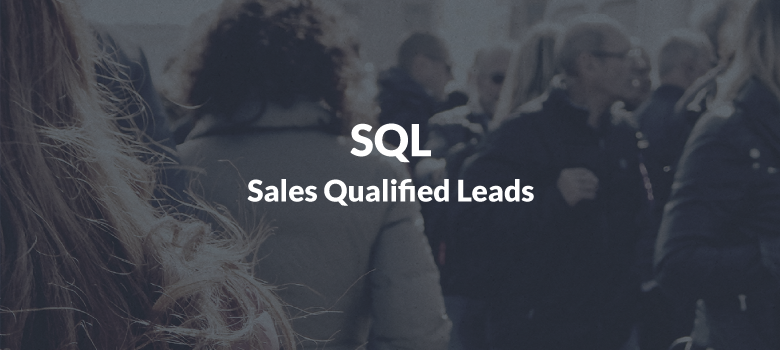Sales Qualified Lead (SQL)