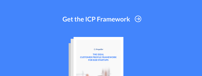 a b2b startup s guide to creating an ideal customer profile icp