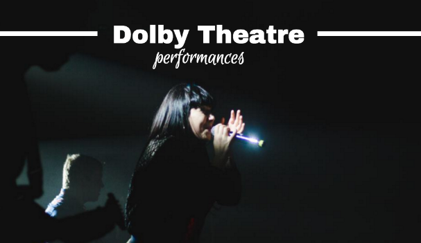 performances at the dolby theater