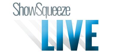 ShowSqueeze Live