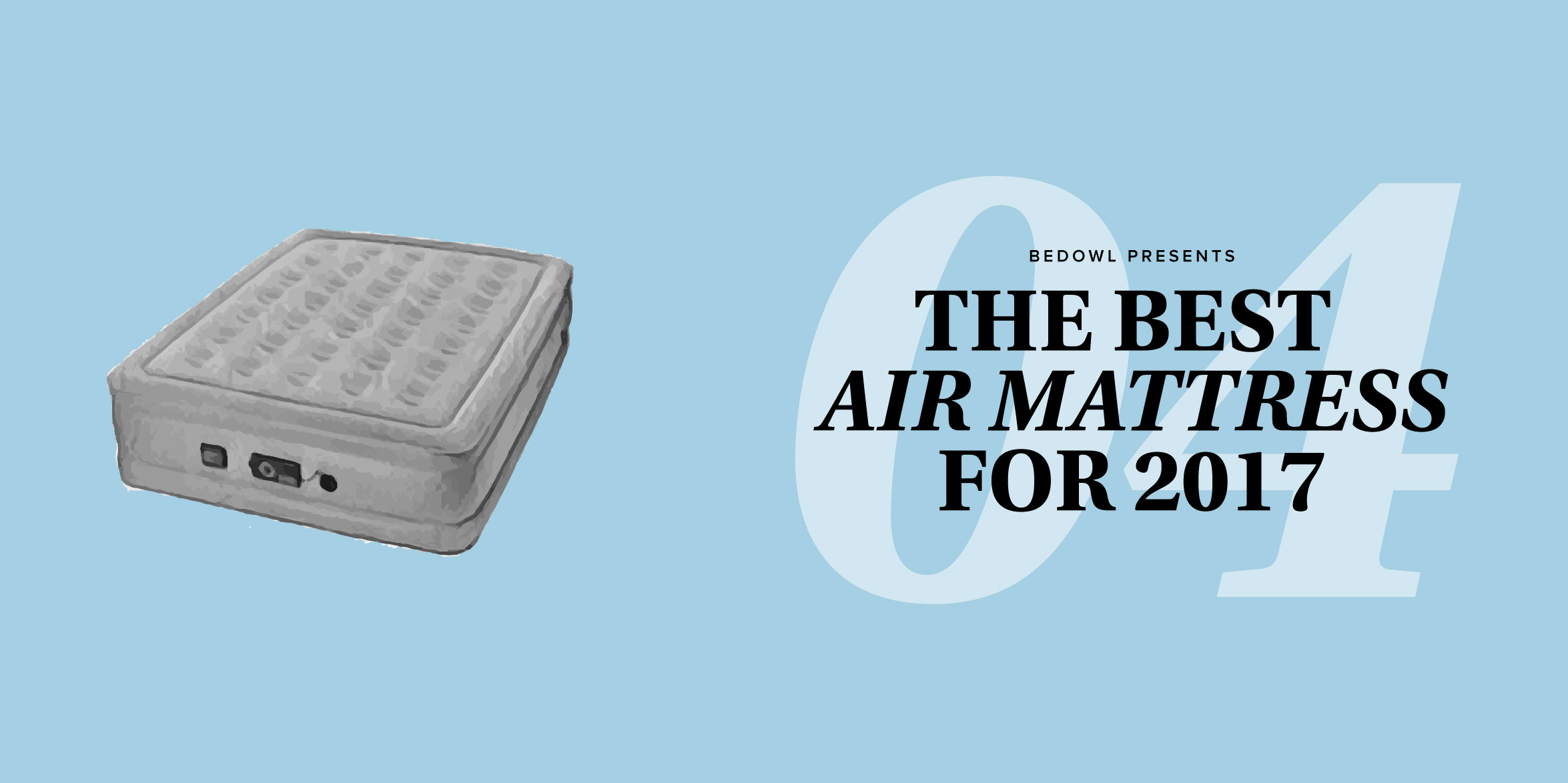The Best Air Mattress for 2017 by Bedowl