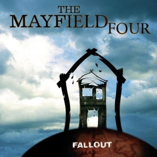 041 Fallout by The Mayfield Four