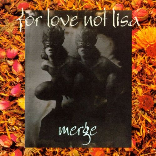 068 Merge by For Love Not Lisa
