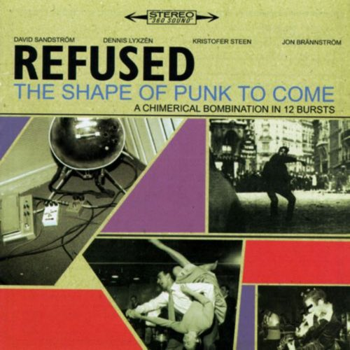 071 The Shape of Punk to Come by Refused
