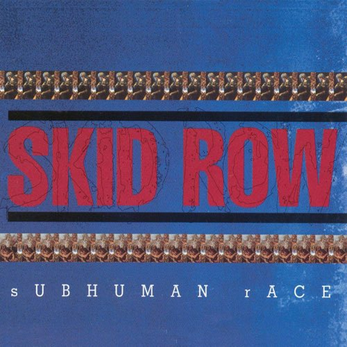 130 SubHuman Race by Skid Row