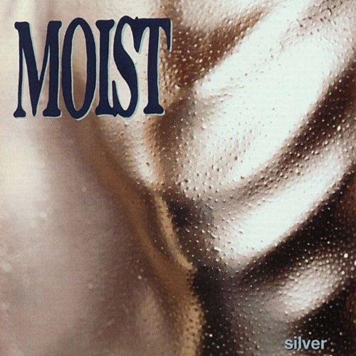134 Silver by Moist