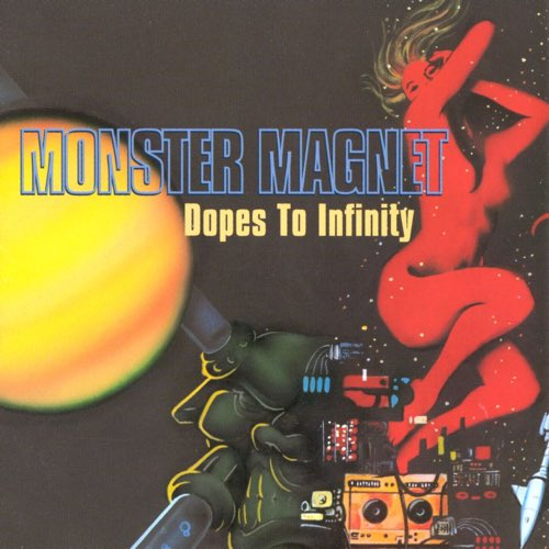 143 Dopes to Infinity by Monster Magnet