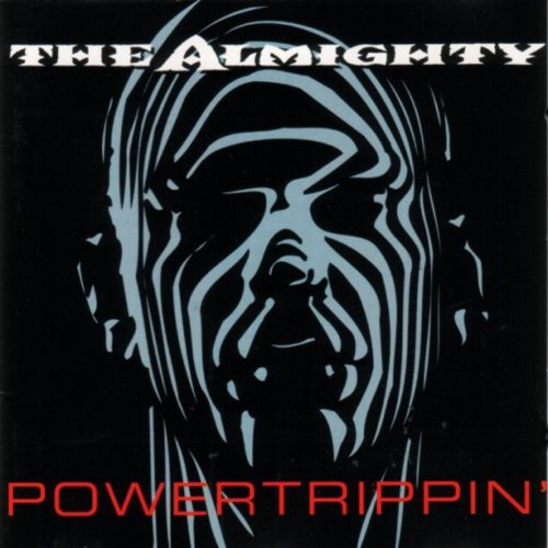 244 Powertrippin' by The Almighty
