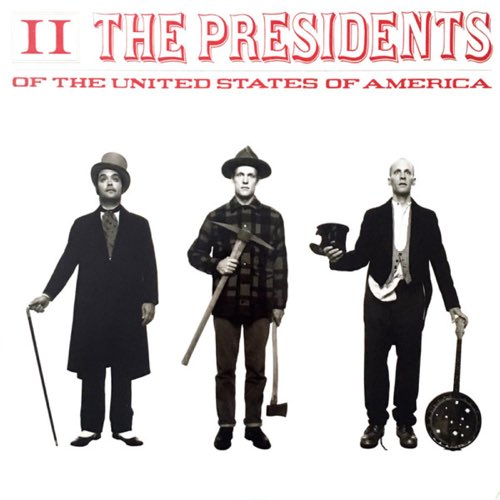 307 II by The Presidents of the United States of America