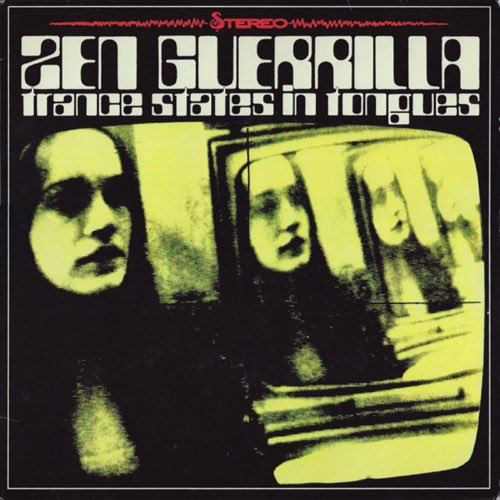 278 Trance States in Tongues by Zen Guerrilla