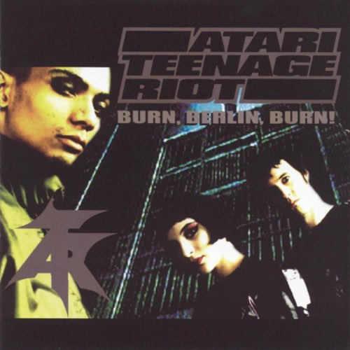 254 Delete Yourself! by Atari Teenage Riot