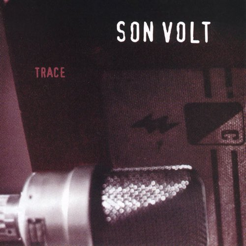 253 Trace by Son Volt