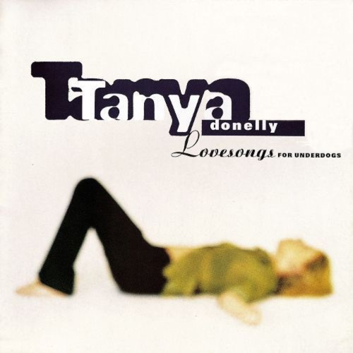 342 Lovesongs for Underdogs by Tanya Donelly