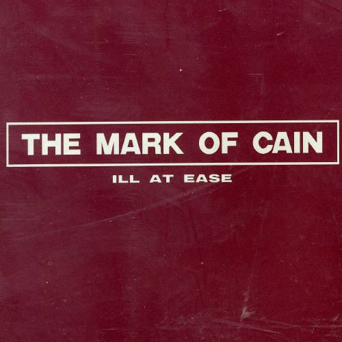 364 Ill At Ease by The Mark Of Cain