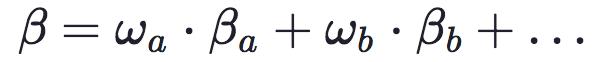 β=ωa⋅βa+ωb⋅βb+…