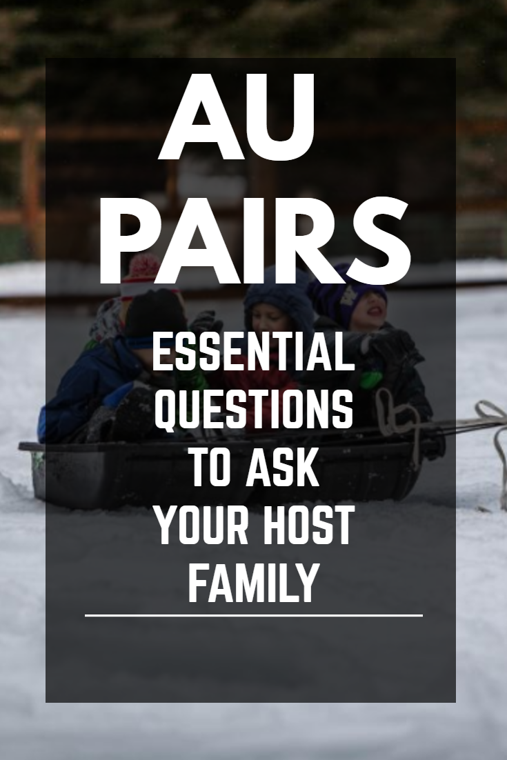 | Voyaging Viking | Au Pair: Essential Questions to ask your host family