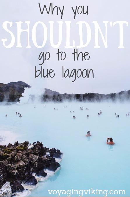 | Voyaging Viking | Why You Shouldn't Go to the Blue Lagoon