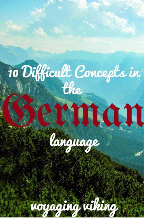 | Voyaging Viking | Difficult Concepts in German