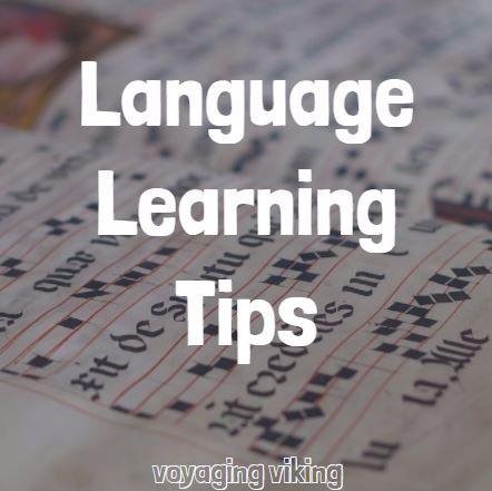 | Voyaging Viking | Language Learning Tips