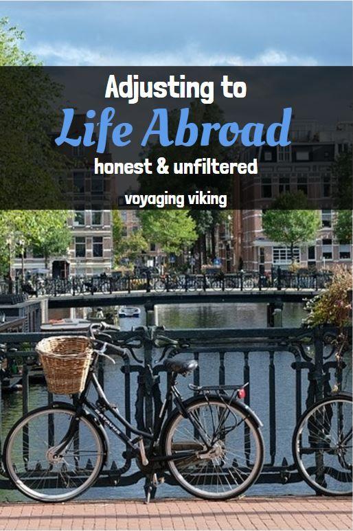   Voyaging Viking   Adjusting to Life Abroad