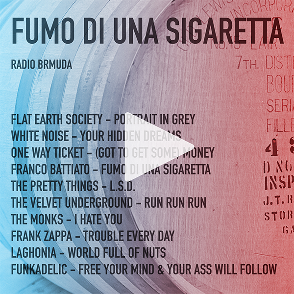 Radio Brmuda - Fumo di Una Sigaretta - Mixtape