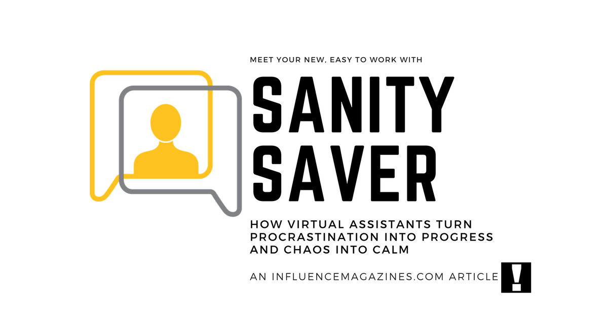 Virtual Assistant Business Sanity Saver Influence Magazine