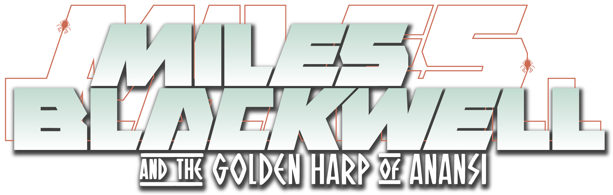 Miles Blackwell and the Golden Harp of Anansi