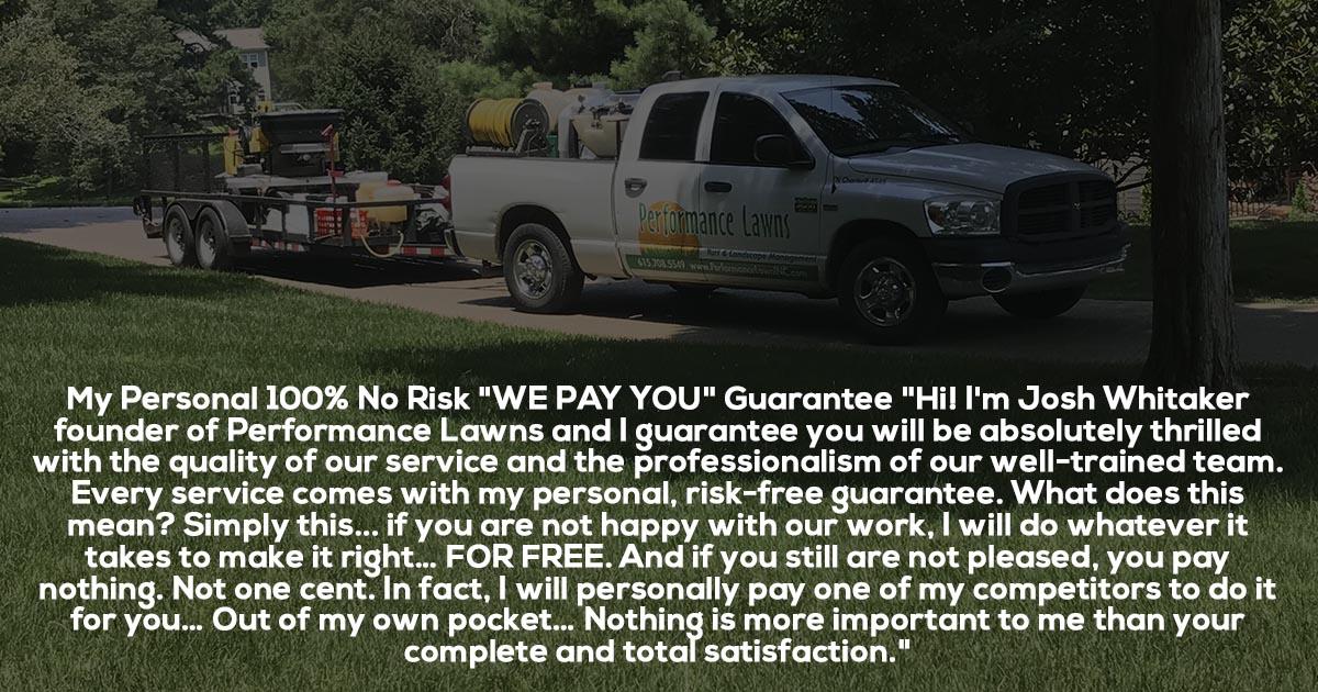 Performance Lawn Satisfaction Guarantee