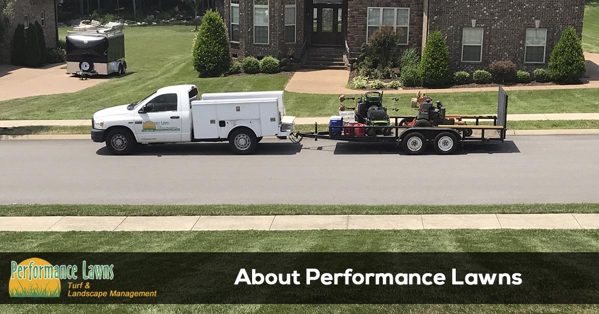 Performance Lawn of Tennessee - About Us