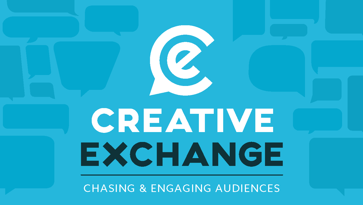 Creative Exchange Chasing and Engaging Audiences